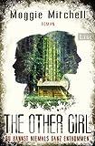The other Girl: Du kannst niemals ganz entkommen von Maggie Mitchell