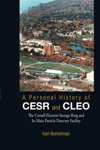 Personal History Of Cesr And Cleo, A: The Cornell Electron Storage Ring And Its Main Particle Detector Facility