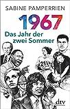 1967: Das Jahr der zwei Sommer - Sabine Pamperrien