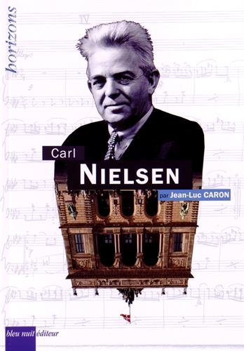 Carl Nielsen par Jean-Luc Caron