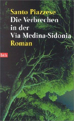 Die Verbrechen in der Via Medina-Sidonia.