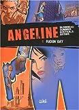 Angeline, Tome 1 : Fuckin'Day