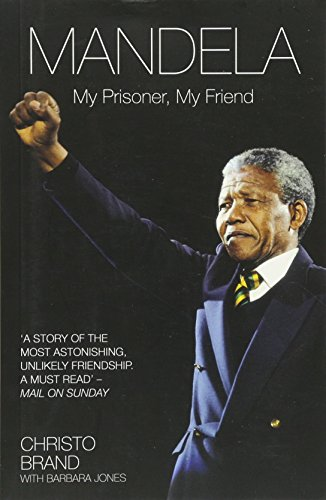 Mandela: My Prisoner, My Friend