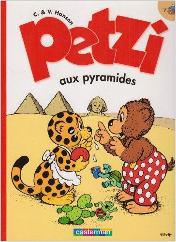Petzi aux Pyramides T7 par Hansen Carla