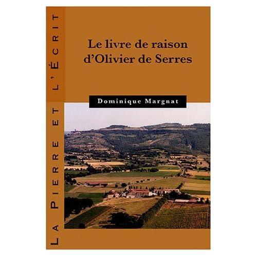 Le livre de raison d'Olivier de Serres