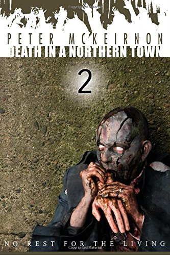 Death in a Northern Town 2: No Rest for the Living: Volume 2