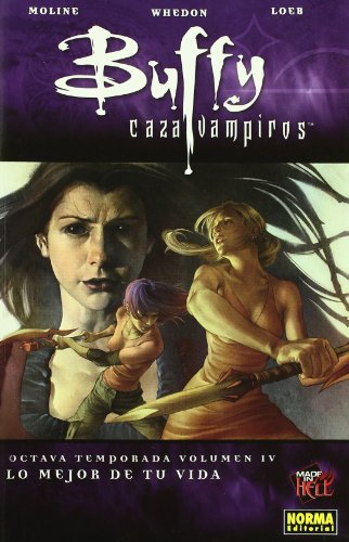 BUFFY CAZAVAMPIROS 8ª TEMPORADA. VOL. 4.  LO MEJOR DE TU VIDA (MADE IN HELL)