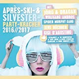 Après-Ski- & Silvester-Party-Kracher 2016/2017