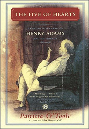 The Five of Hearts: An Intimate Portrait of Henry Adams and His Friends, 1880-1918 (English Edition) - 1880 Portrait