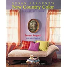 New Country Color: The Art of Living (Decor Best-Sellers)