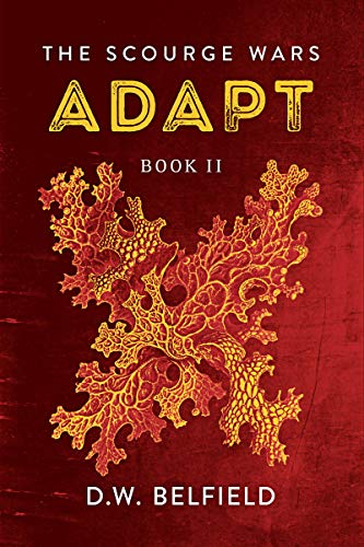 Adapt: The Scourge Wars Book 2 (English Edition)