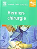 Hernienchirurgie: mit Zugang zum Elsevier-Portal von Robert Obermaier (Herausgeber), Frank Pfeffer (Herausgeber), Ulrich T Hopt (Herausgeber) (3. April 2009) Gebundene Ausgabe