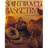 Splint Woven Basketry by Robin Taylor Daugherty (1986-11-02)