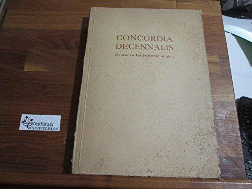 Festschrift der Universität Köln zum 10jährigen Bestehen des Deutsch-Italienischen Kulturinstitut Petrarcahaus : 1941 ; Deutsche Italienforschungen = Concordia decennalis