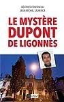 Le myst�re Dupont de Ligonn�s