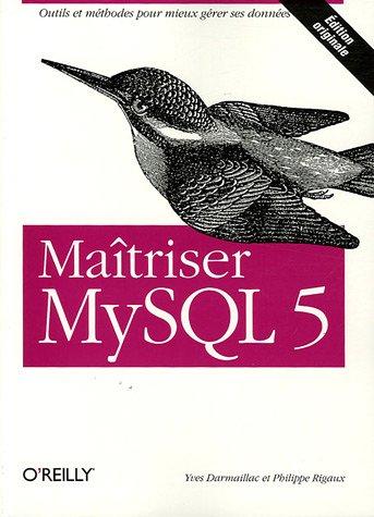 Maîtriser MySQL 5