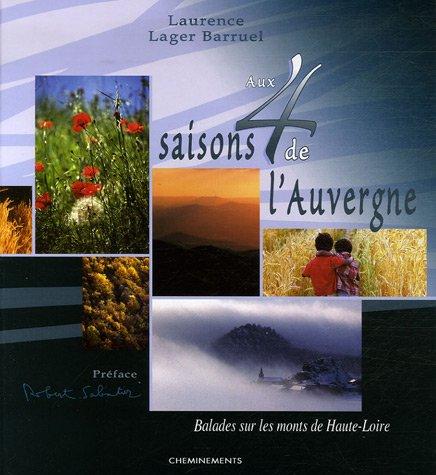Aux 4 saisons de l'Auvergne : Balades sur les monts de Haute-Loire