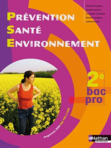 Prévention Santé Environnement - 2e Bac Pro par Claudine Fourgous
