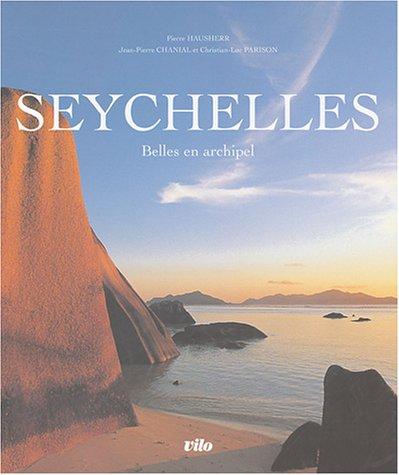 Seychelles : Belles en archipel