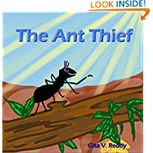 The Ant Thief: (Story Book for Kids)(Picture Book for Kids)(Beginner Book for Children)(Story Book for Children)(Bedtime Stories)(Children's Picture Book)