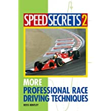 Speed Secrets II: More Professional Race Driving Techniques: 2
