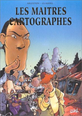 Les maîtres cartographes (tomes 3, 4, 5)