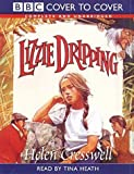 Lizzie Dripping: Complete and Unabridged (Cover to Cover)