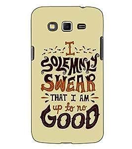 Fuson Designer Back Case Cover for Samsung Galaxy Grand 2 :: Samsung Galaxy Grand 2 G7105 :: Samsung Galaxy Grand 2 G7102 :: Samsung Galaxy Grand Ii (I SoleAPAly Swear Theme)