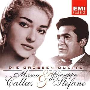 Die großen Duette (Maria Callas und Giuseppe di Stefano)