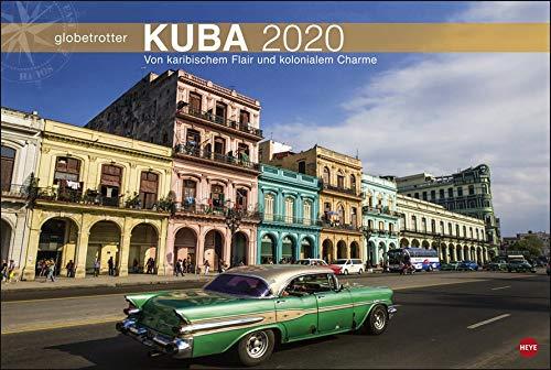 Kuba Globetrotter Kalender 2020: Von karibischem Fair und kolonialem Charme
