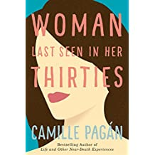 Woman Last Seen in Her Thirties: A Novel (English Edition)