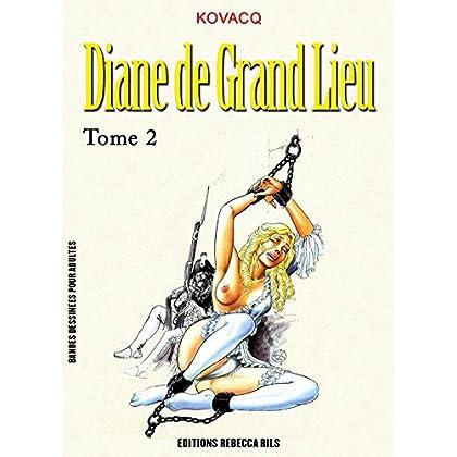 Diane de Grand Lieu T02