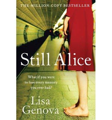 [(Still Alice)] [Author: Lisa Genova] published on (October, 2012)