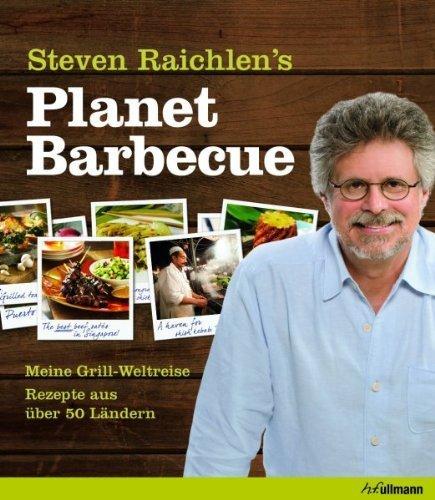 Planet Barbecue - Meine Grill-Weltreise von Steven Raichlen thumbnail