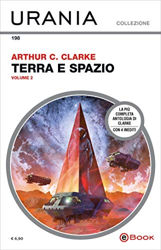 Terra e spazio - volume 2 (Urania) di [Clarke, Arthur C.]