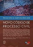 Principais inovações do novo Código de Processo Civil (Portuguese Edition)