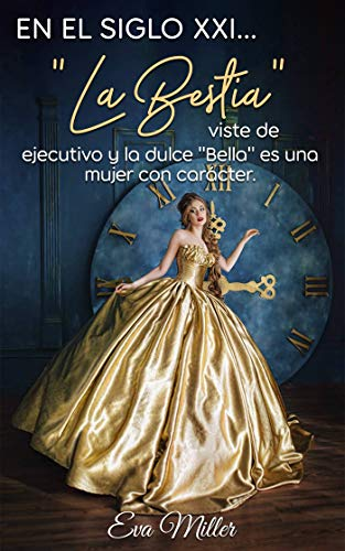 "En el Siglo XXI… ""La Bestia"" de Eva Miller"