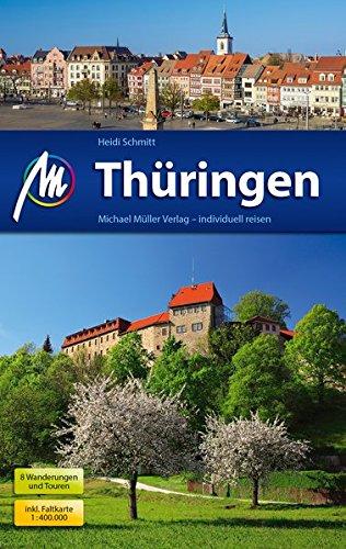 Thüringen Reiseführer Michael Müller Verlag: Individuell reisen mit vielen praktischen Tipps.