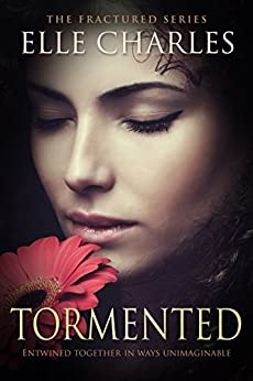 Tormented (Fractured Book 2) by [Charles, Elle]