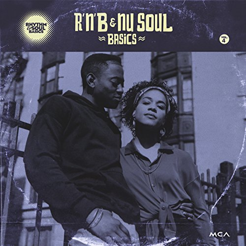 Rhythm & Soul Basics Vol. 4 : R'N'B & Nu Soul