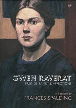 Gwen Raverat: Friends, Family and Affections by [Spalding, Frances]