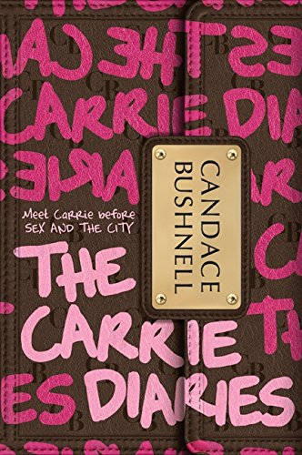 The Carrie Diaries por Candace Bushnell