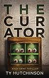 The Curator: SG Trilogy Book 2 (Abby Kane FBI Thriller 8)