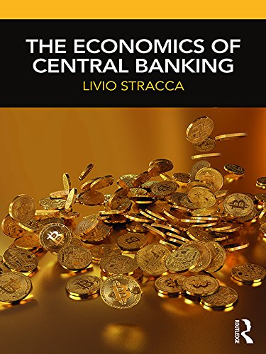 The Economics of Central Banking (English Edition)