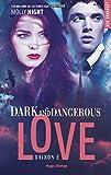 Dark and dangerous love - saison 2