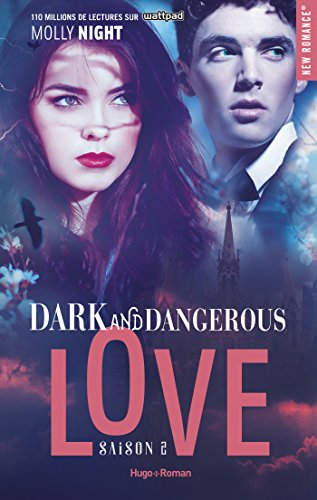 Dark and dangerous Love Saison 2 - Molly Night (2018) sur Bookys