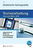 Textverarbeitung für die Medizinische Fachangestellte: abgestimmt auf Inhalte der Praxisorganisation und -verwaltung: Schülerband