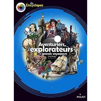 Explorateurs, aventuriers et grands voyageurs