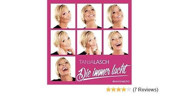Die Immer Lacht Von Tanja Lasch Bei Amazon Music Amazonde