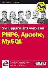 Idea Regalo - PHP 6, Apache, MySQL: Sviluppo di siti Web (Linguaggi & programmazione)